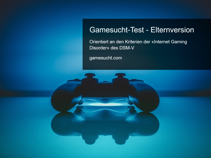 gamesucht test elternversion orientiert an der internet gaming disorder des DSM-V